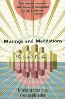 Musings & Meditations : Reflections of Science Fiction, Science & Other Matters, Paperback Book