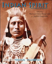 Indian Spirit : Revised & Enlarged, Paperback Book