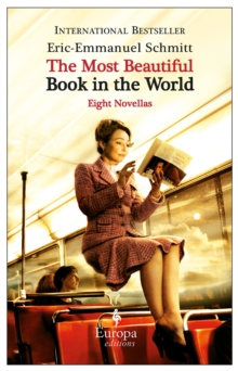 The Most Beautiful Book In The World : Eight Novellas, Paperback Book
