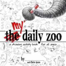 My Daily Zoo: A Drawing Activity Book for All Ages, Paperback Book