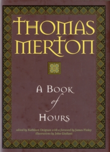 A Book of Hours, Hardback Book