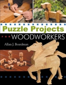 Puzzle Projects for Woodworkers, Paperback Book