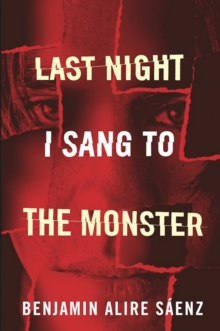 Last Night I Sang to the Monster, EPUB eBook