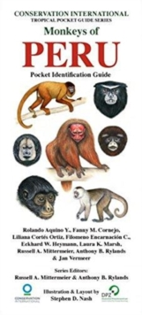 Monkeys of Peru : Pocket Identification Guide, Loose-leaf Book