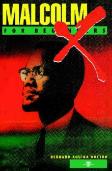 Malcolm X for Beginners Malcom X for Beginners, Paperback Book