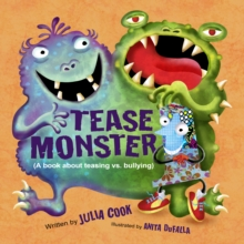 The Tease Monster : (A Book About Teasing vs Bullying), Paperback Book