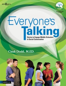 Everybody'S Talking : Stories to Engage Middle Schoolers in Social Conversation, Paperback Book