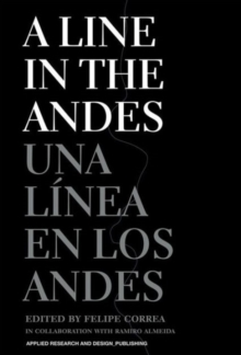 A Line in the Andes, Hardback Book