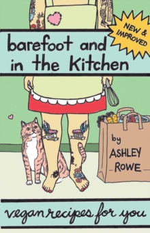 Barefoot And In The Kitchen : Vegan Recipes For You, Paperback / softback Book