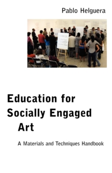 Education for Socially Engaged Art, Paperback / softback Book