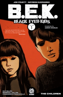 Black Eyed Kids Volume 1 : The Children, Paperback Book