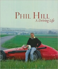 Phil Hill : A Driving Life, Hardback Book