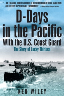 D-days in the Pacific : The US Coast Guard in World War II, Paperback Book