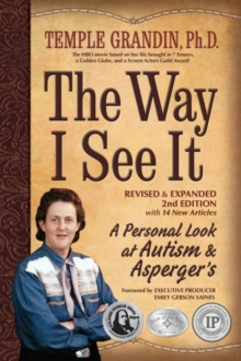 The Way I See It, Revised and Expanded 2nd Edition : A Personal Look at Autism and Asperger's, EPUB eBook