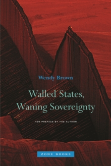 Walled States, Waning Sovereignty, Paperback / softback Book