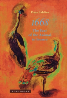 1668 : The Year of the Animal in France, Hardback Book