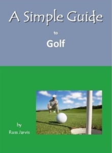 A Simple Guide to Golf, Paperback Book