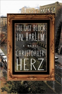 The Last Block in Harlem, Paperback Book