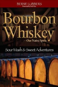 Bourbon Whiskey, Paperback Book