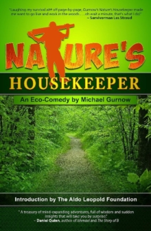 Nature's Housekeeper : An Eco-Comedy, Paperback Book