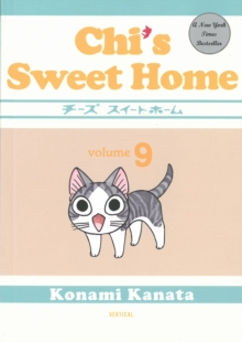 Chi's Sweet Home: Volume 9, Paperback Book