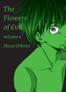 Flowers Of Evil, Vol. 6, Paperback Book