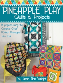 Pineapple Play Quilts & Projects, Paperback Book