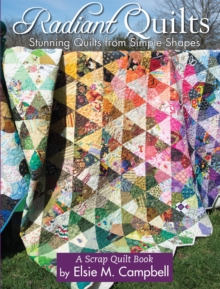 Radiant Quilts, Hardback Book