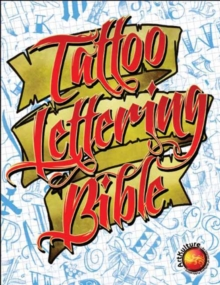 Tattoo Lettering Bible, Paperback / softback Book