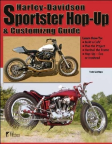 Harley-Davidson Sportster Hop-Up and Customizing Guide, Paperback Book