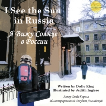 I See the Sun in Russia, Paperback Book