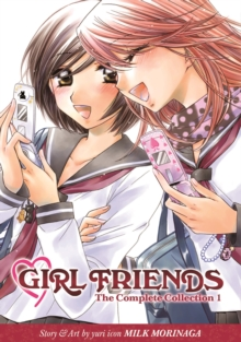 Girl Friends : Complete Collection 1, Paperback Book