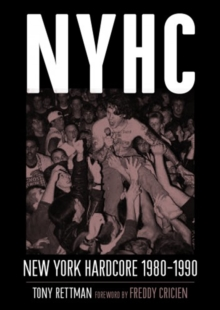 NYHC : New York Hardcore 1980-1990, Paperback Book