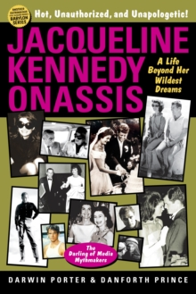 Jacqueline Kennedy Onassis : A Life Beyond Her Wildest Dreams, Paperback Book