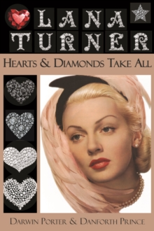 Lana Turner : Hearts & Diamonds Take All, Paperback / softback Book