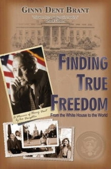 FINDING TRUE FREEDOM, Paperback Book