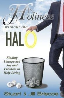 HOLINESS WITHOUT THE HALO, Paperback Book