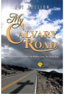 MY CALVARY ROAD, Paperback Book