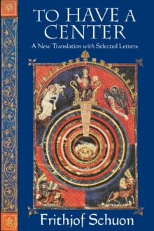 To Have a Center : A New Translation with Selected Letters, Paperback / softback Book