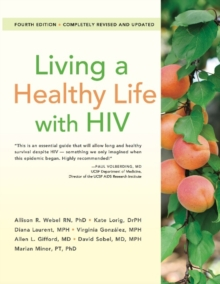 Living a Healthy Life with HIV, Paperback Book