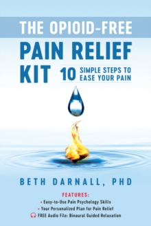 Opioid-Free Pain Relief Kit, Paperback Book