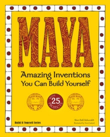 Maya : Amazing Inventions You Can Build Yourself, PDF eBook