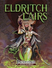Eldritch Lairs (PFRPG), Paperback Book