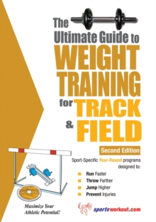 The Ultimate Guide to Weight Training for Track and Field, EPUB eBook