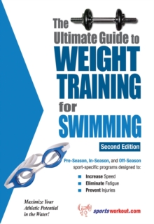 The Ultimate Guide to Weight Training for Swimming, EPUB eBook