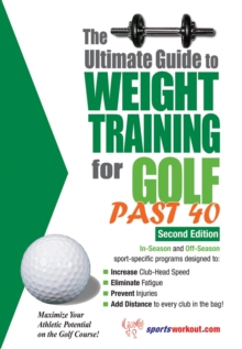 The Ultimate Guide to Weight Training for Golf Past 40, EPUB eBook
