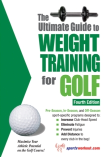 The Ultimate Guide to Weight Training for Golf, EPUB eBook