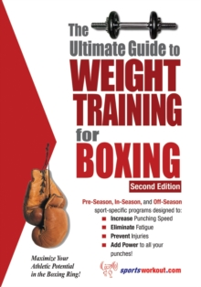 The Ultimate Guide to Weight Training for Boxing, EPUB eBook