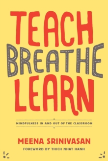 Teach, Breathe, Learn, Paperback Book