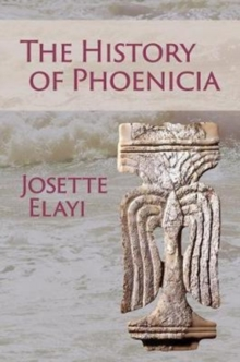 The History of Phoenicia, Paperback / softback Book